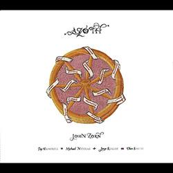 Zorn, John: Azoth