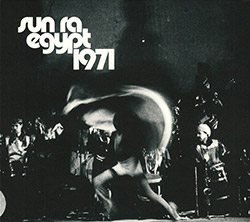 Sun Ra: Egypt 1971 [4 CDs]