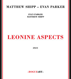 Shipp, Matthew / Evan Parker: Leonine Aspects