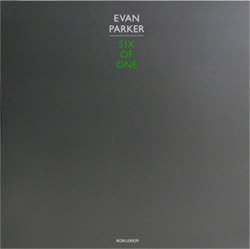 Parker, Evan: Six of One [VINYL]