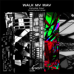 Various Artists (curated by Nick Vander): Walk My Way, Volume Four
