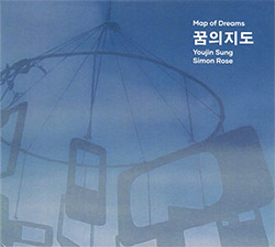Sung, Youjin  / Simon Rose: Map of Dreams