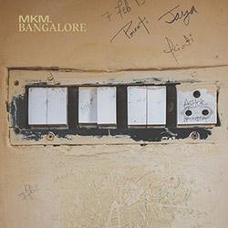 MKM (Norbert Moslang / Jason Kahn / Gunter Muller): Bangalore [VINYL]