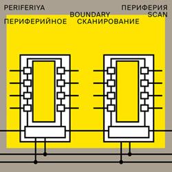 Periferiya (Kobi / Korber / Liedwart / Muller / Myasoedov / Shershenkov) : Boundary Scan [VINYL 2 LP