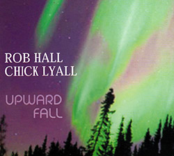 Hall, Rob / Chick Lyall: Upward Fall (FMR)
