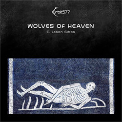 Gibbs, E. Jason: Wolves of Heaven