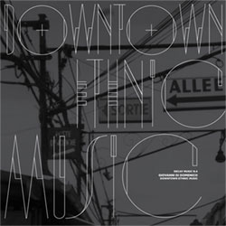Di Domenico, Giovanni: Decay Music n. 4: Downtown Ethnic Music [VINYL] (Die Schachtel)