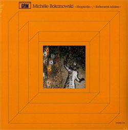 Bokanowski, Michele: Rhapsodia / Battements Solaires [VINYL] (Recollection GRM)