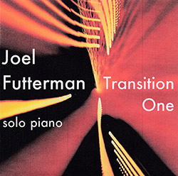 Futterman, Joel: Transition One (Creation Music)