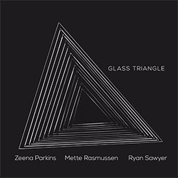Parkins / Rasmussen / Sawyer: Glass Triangle