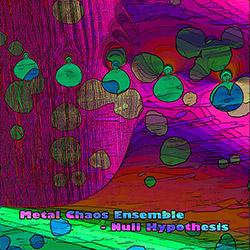Metal Chaos Ensemble: Null Hypothesis
