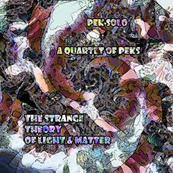 PEK Solo: The Strange Theory of Light & Matter