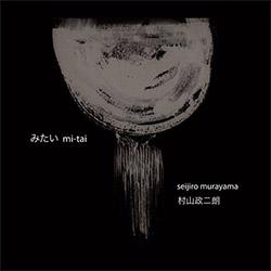 Seijiro Murayama: mi-tai (Hitorri)