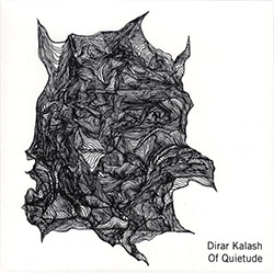 Kalash, Dirar: Of Quietude (Discus)