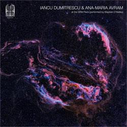 Dumitrescu, Iancu / Ana-Maria Avram: At the GRM Paris (performed by Stephen O'Malley) (Ideologic Organ)