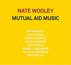 Wooley, Nate (w / Laubrock / Modney / Roberts / Courvoisier / Smythe / Matt Moran / Greenberg): Mutu (Pleasure of the Text Records)