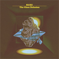 Kuzu (Dave Rempis / Tashi Dorji / Tyler Damon): The Glass Delusion [VINYL]