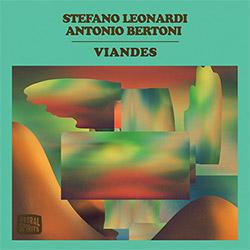 Leonardi, Stefano / Antonio Bertoni: Viandes [CASSETTE w/ DOWNLOAD]