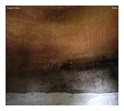 Costa, Carlo : Silos (Neither/Nor Records)