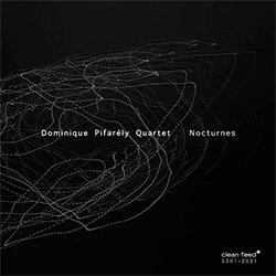 Pifarely, Dominique Quartet (w/ Rayon / Chevillon / Merville): Nocturnes