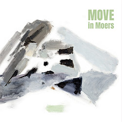MOVE (feat. Sjostrom / Kaufmann / Pultz Melbye / Narvesen / Gordoa): MOVE on MOERS