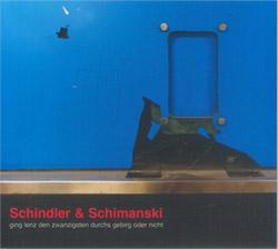 Schindler / Schimanski: Ging Lenz Den Zwanzigsten Durchs Gebirg Order Nicht