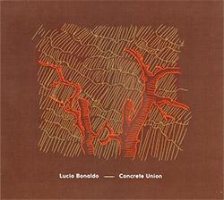 Bonaldo, Lucio: Concrete Union