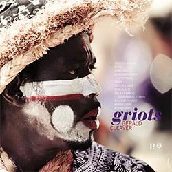 Cleaver, Gerald : Griots [VINYL]