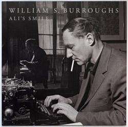 Burroughs, William S.: Ali's Smile [VINYL]