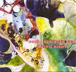 Ochs-Robinson Duo: A Civil Right (ESP-Disk)