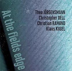 Jorgensmann / Del / Ramond / Kugel: At the Fields Edge