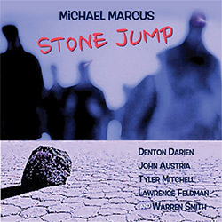 Marcus, Michael: Stone Jump (Not Two)