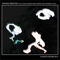 Braxton, Anthony: 12 Duets (DCWM) 2012 [12 CD Box Set]