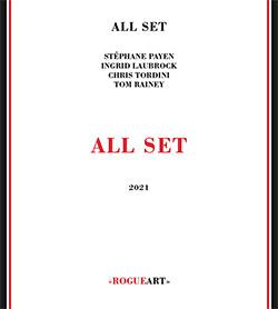 All Set (Laubrock / Payen / Tordini / Rainey): All Set