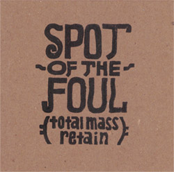 Olive, Tim: Spot of the Foul (total mass retain)