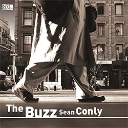 Conly, Sean: The Buzz [VINYL]