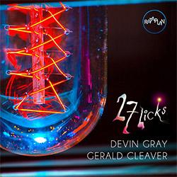 Cleaver, Gerald / Devin Gray: 27 Licks