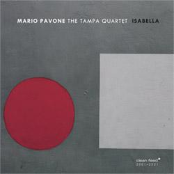 Pavone, Mario / The Tampa Quartet: Isabella