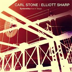 Synkretika (Carl Stone / Elliott Sharp): Live in Tokyo (zOaR Records)