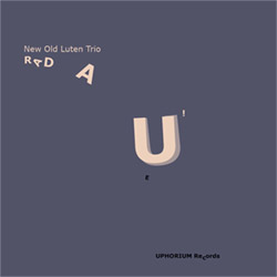 New Old Luten Quintet: Radau! [3'' CD]