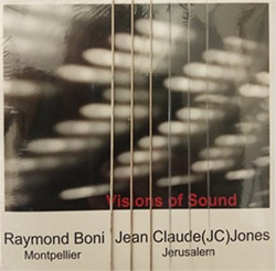 Jone, Jean Claude (JC) / Raymond Boni: Visions of Sound