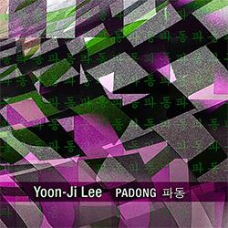 Lee, Yoon-Ji : Padong (zOaR Records)