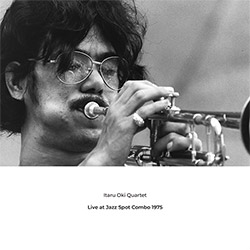 Oki, Itaru Quartet: Live At Jazz Spot Combo 1975 [VINYL]