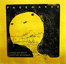 Mockunas, Liudas / Christian Windfeld: Pacemaker [VINYL LINOCUT ART] (NoBusiness)