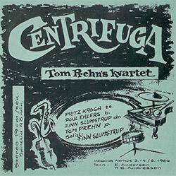 Prehn, Tom Quartet: Centrifuga & Solhverv
