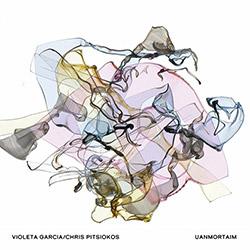 Garcia, Violeta / Chris Pitsiokos: Uanmortaim
