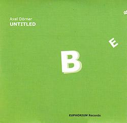 Dorner, Axel: Untitled [3''CD]