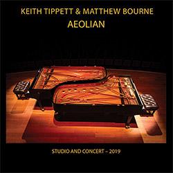 Tippett, Keith / Matthew Bourne: Aeolian  [2 CDs]