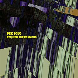PEK Solo: Requiem for Raymond