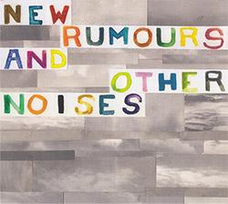 New Rumours And Other Noises (Ada Rave / Nicolas Chentaroli / Raoul van der Weide): The Moonlight Ni